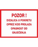 Picture of  CS-INFO-DI-10 - Pozor! Dizalica u pokretu