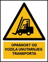 Slika W014 - OPASNOST OD VOZILA UNUTARNJEG TRANSPORTA (CS-OP-010)