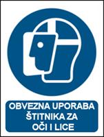 Picture of M013 - OBVEZNA UPORABA ŠTITNIKA ZA OČI I LICE (CS-OB-008)