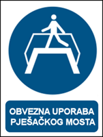 Picture of M023 - OBVEZNA UPORABA PJEŠAČKOG MOSTA (CS-OB-123)