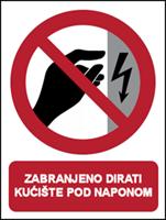 Slika CS-ZA-201 - ZABRANJENO DIRATI, KUĆIŠTE POD NAPONOM