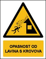Slika W040 - OPASNOST OD LAVINA S KROVOVA (CS-0P-140)