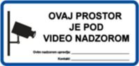Picture of CS-VID-006 - OVAJ PROSTOR JE POD VIDEO NADZOROM (GDPR)