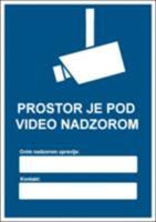 Slika CS-VID-005 - PROSTOR JE POD VIDEO NADZOROM (GDPR)